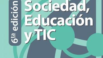 """""""Sociedad, Educación y TIC"""" tendrá su sexta edición"""